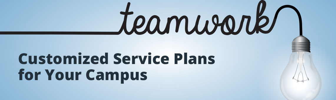 Customized Service Plans for Your Campus